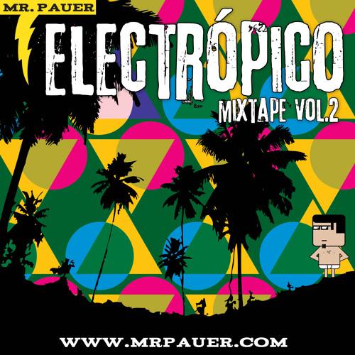 Electrópico Mixtape Vol. 2