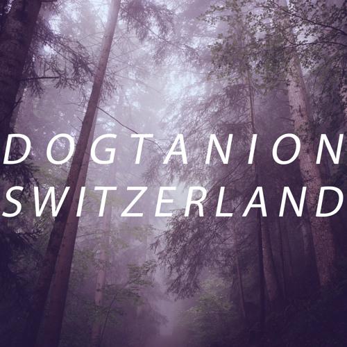 [TAPCLB039] Dogtanion - S W I T Z E R L A N D