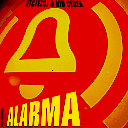 ETC!ETC! & Kid Cedek - Alarma (Moombahton) OUT NOW!!