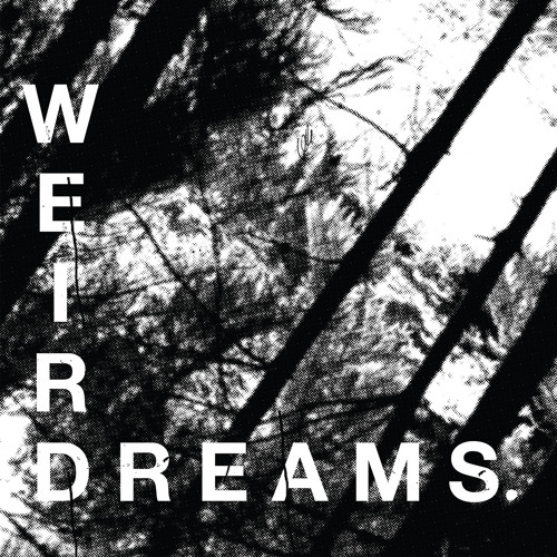 Weird Dreams - Holding Nails (single version)