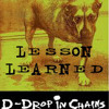 D-Drop In Chains - Lesson learned