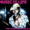 MUSIC IS LIFE - MIKE LA FUNK ft. Corey Andrew ( Preview for the upcoming Release -128 kbps)