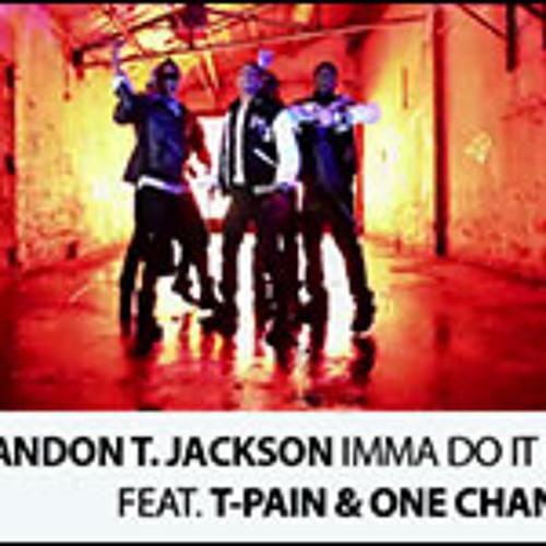 Brandon T Jackson - Imma Do It Big (Feat. T-Pain, One Chance)