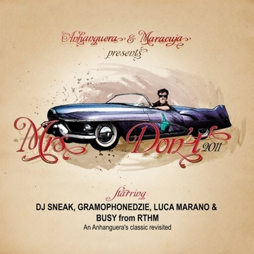 "Anhanguera - Mrs Don't (Gramophonedzie ""Melodic"" mix) 