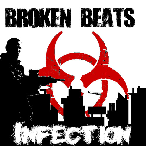 Broken Beats - Infection
