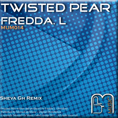 Fredda.L - Twisted Pear (Sheva Gh Remix)[Messed Up Music Record]
