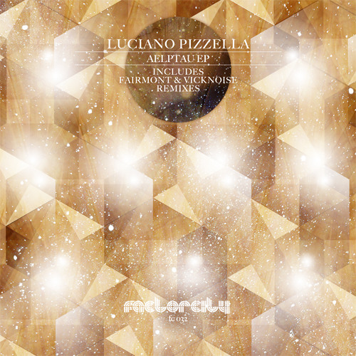 Luciano pizzella - Aelptau (Vicknoise rmx)