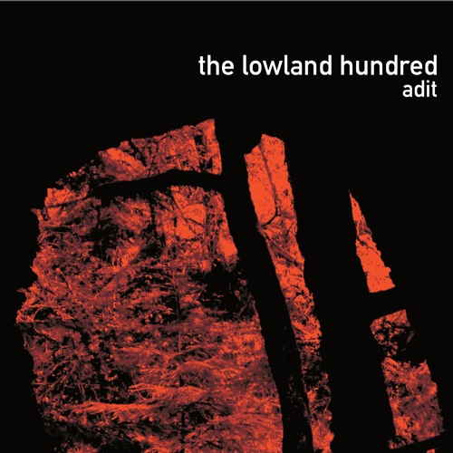 The Lowland Hundred - The Hushing