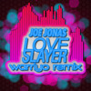 Joe Jonas - Love Slayer (Warriyo Remix) [Rmx comp entry]