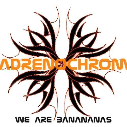 Adrenochrom - Bananananas (New Version)