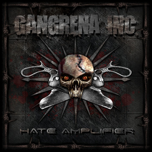 GANGRENA INC - HATE AMPLIFIER