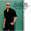Nakor - Just another day without you