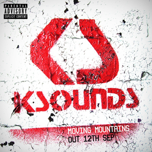 KSOUNDS - Moving Mountains ( BUY on iTunes ) !!!