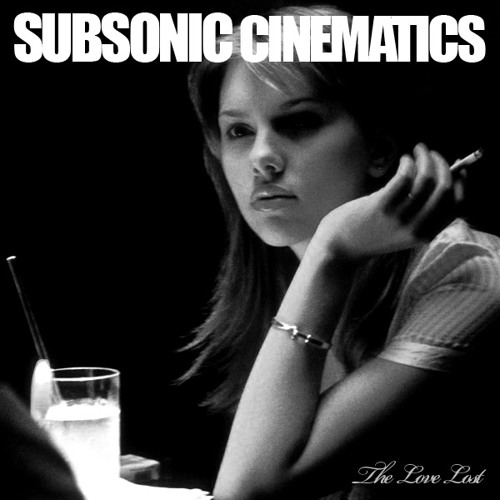 """The Love Lost Sunday Sessions- September 2011 """"Subsonic Cinematics"""""""