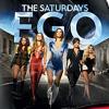 The Saturdays - Ego (Synonymous Radio Mix)