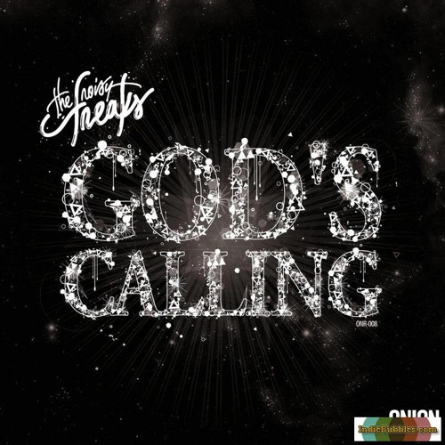 The Noisy Freaks, Blaster - God's Calling (Bassex Remix) OUT NOW ON BEATPORT!