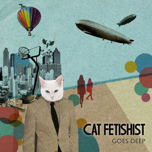 Cat Fetishist Goes Deep ::: Deep House/Electronica Mash-Up
