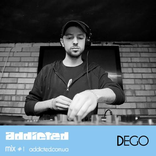 Dego - Addicted mix #1