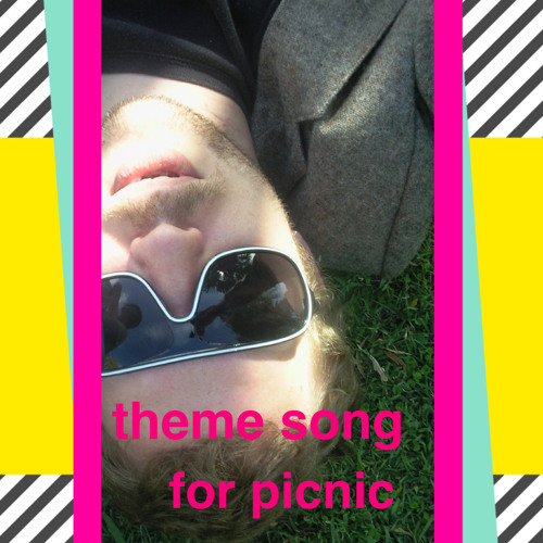 Theme Song for Picnic