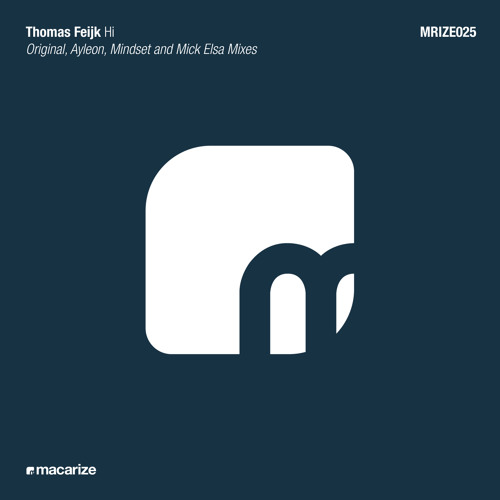 Thomas Feijk - Hi (Mindset Remix)