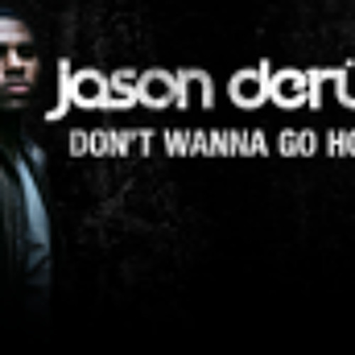 "Jason Derulo ""Don't Wanna Go Home"" *Chriss Salas Remix* FREE DOWNLOAD"