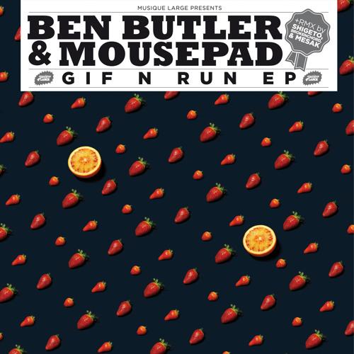 Ben Butler & Mousepad - Gif'N'Run EP (ML010)