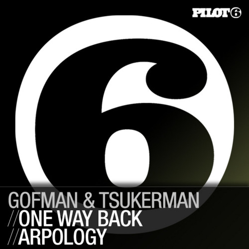 Gofman & Tsukerman - One Way Back [Original mix]