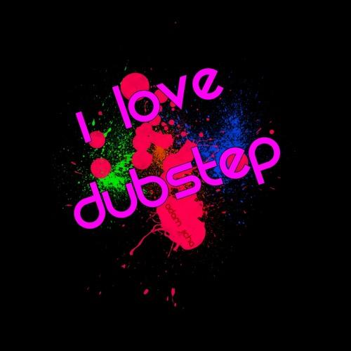 We LOVE Dubstep...!!!