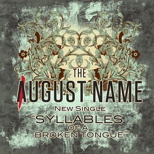 Syllables Of A Broken Tongue