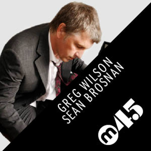 No.45 Greg Wilson / Sean Brosnan