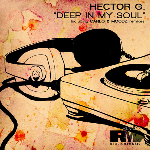 Hector G - Deep In My Soul (Original Mix)