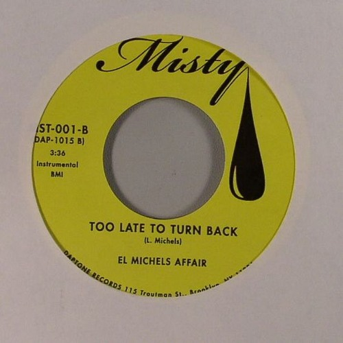 El Michels Affair- Too Late To Turn Back (The Rock Steady Remix)