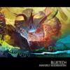 Bluetech - Unidentified Flying Octopus (Mr. Bill Remix)