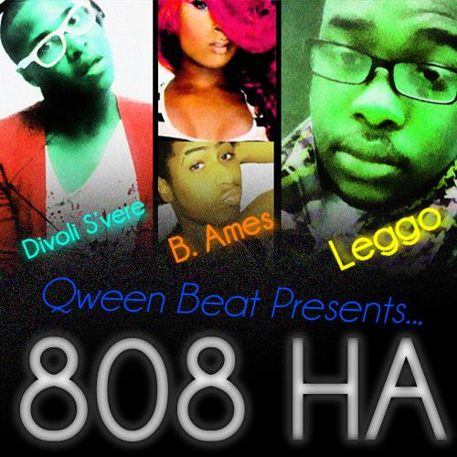 808 Ha (Feat. Divoli S'vere, Leggo & B. Ames)