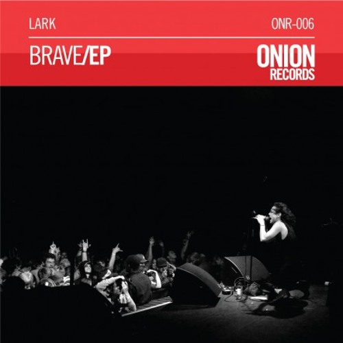 Brave (original) - V - Onion Records