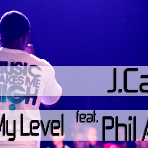J. Capri Ft. Phil Ade - On My Level (2011)