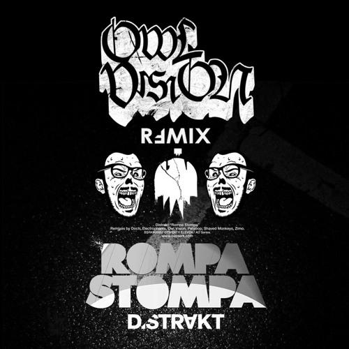 Distrakt - Rompa Stompa (Owl Vision Remix)