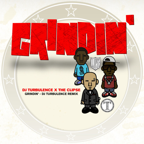 Grindin' (DJ Turbulence Remix)