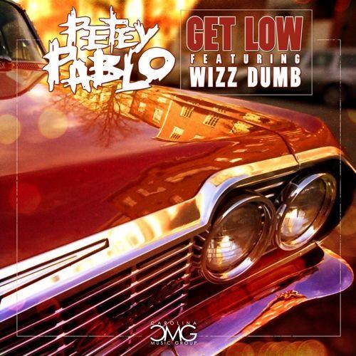 """Petey Pablo (feat. Wizz Dumb) - """"Get Low"""""""