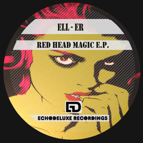 Redhead Magic - Ell-Er (JP Richardson Remix) EchoDeluxe (Brazil)