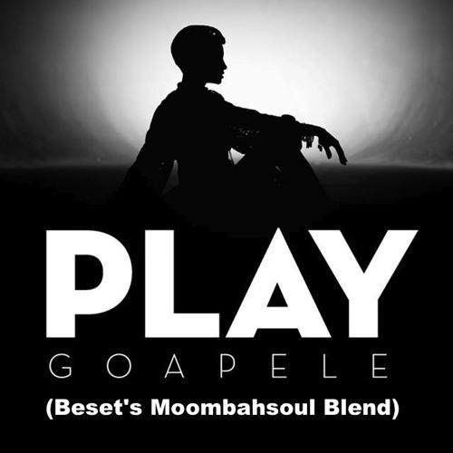 Goapele - Play (Remix ft. Los Rakas) (Beset's Moombahsoul Rework)