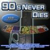 90´s Never Dies Version Megamix