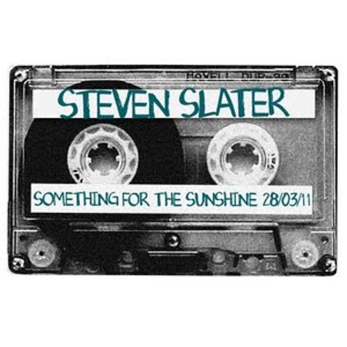 STEVEN SLATER - SOMETHING FOR THE SUNSHINE (28.03.11)
