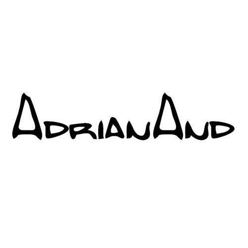 AdrianAnd - Be proud of the way you look