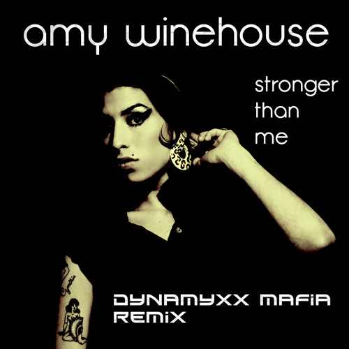 AMY WINEHOUSE-STRONGER THAN ME (DJCENT DEJOTPE REMIX)