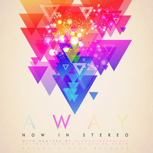 Now In Stereo - Away (Polymath remix)