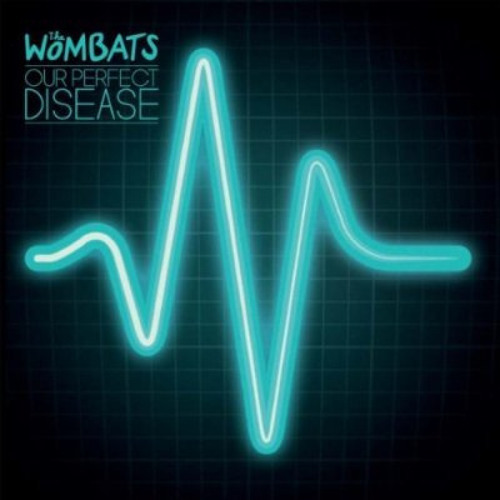 The Wombats - Our Perfect Disease (Plastic Plates Remix)