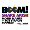 Boom Shake Mush - Jazzy Jeff vs Bassjackers (Mobin Master and Tate Strauss Bootleg) DOWNLOAD
