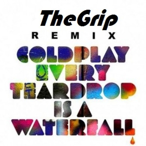 Swedish House Mafia - Every Teardrop Is A Waterfall -remix- (TheGrip rework) /// FREE DOWNLOAD