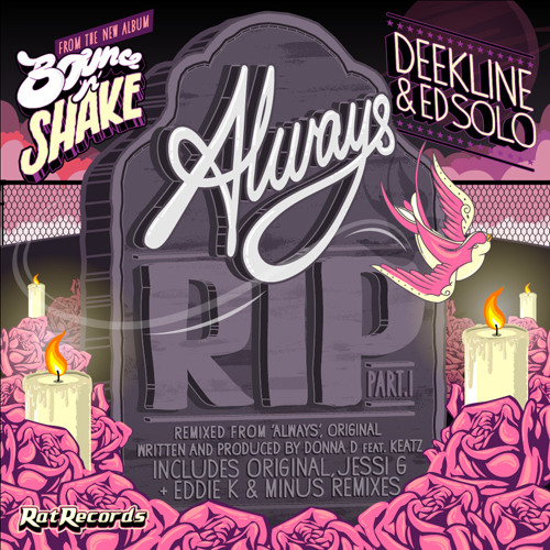 Deekline & Ed Solo - Always RIP (Original Mix)